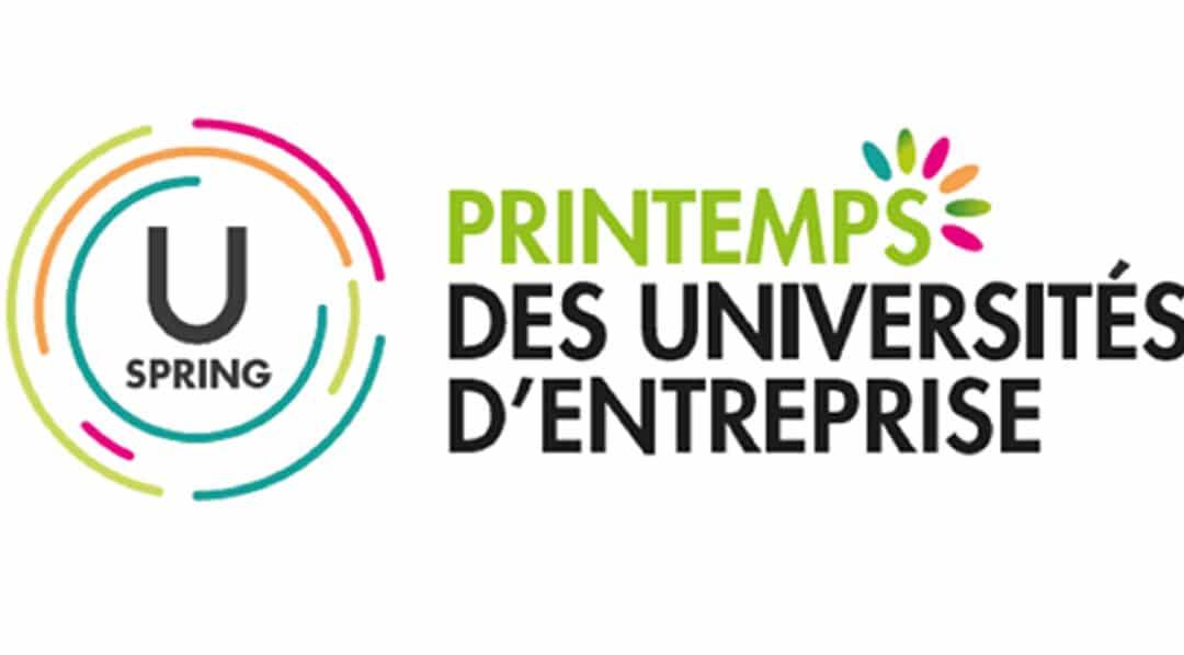 U Spring 15/03/2018 : printemps des universités d'entreprise, rendez-vous national de la communauté RH et des universités d'entreprise