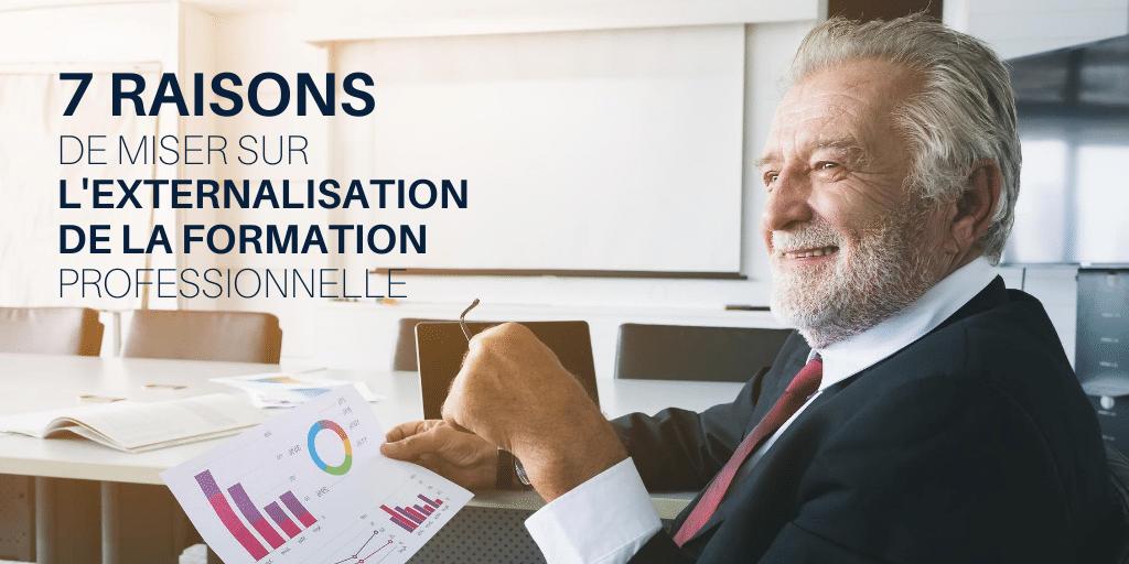 externalisation formation professionnelle 7 raisons pour externaliser