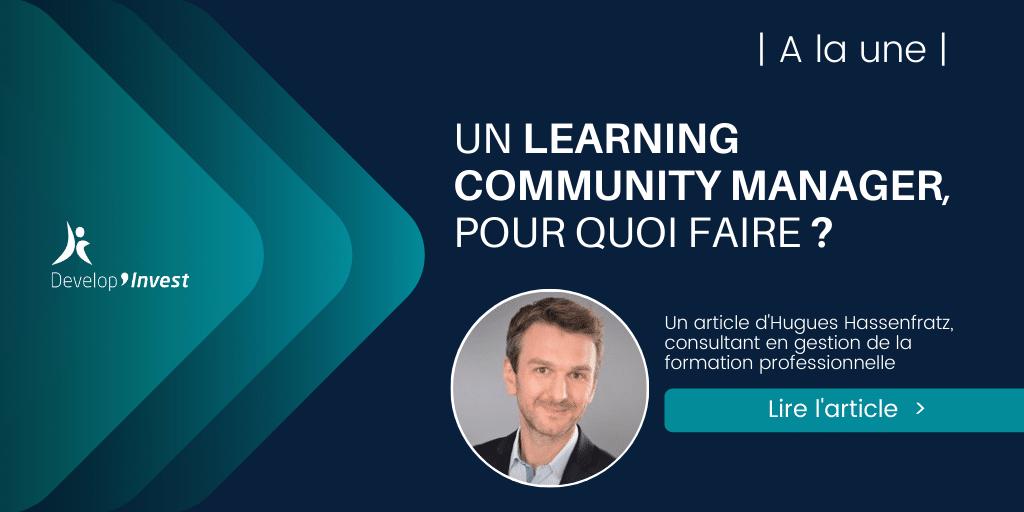 Un learning community manager : pour quoi faire ?