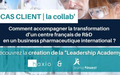 Comment accompagner la transformation d'un centre français de R&D en un business pharmaceutique international ?